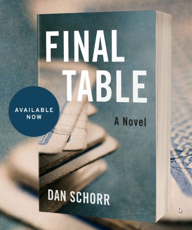 'Final Table' Dan Schorr's Poker Dan Thriller Politik Sekarang Tersedia